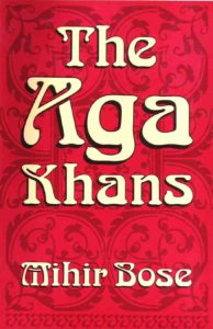 mihir bose the aga khans